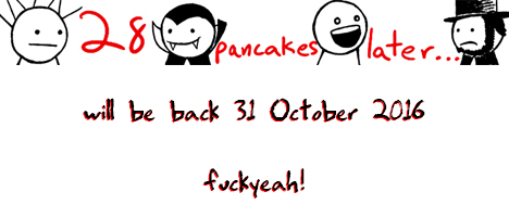 28 pancakes later... will return 31 October 2016